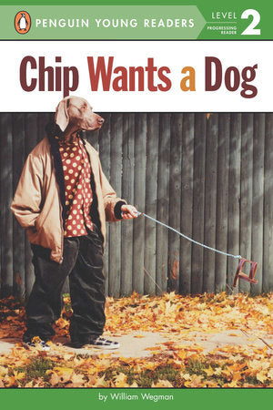 Penguin Young Readers 2 - Chip Wants a Dog