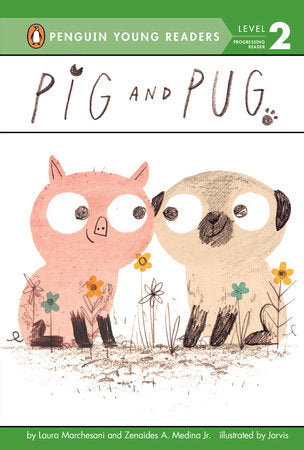 Penguin Young Readers 2 - Pig and Pug