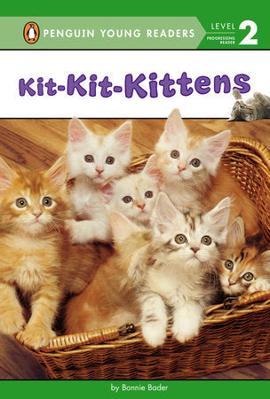 Penguin Young Readers 2 - Kit-Kit-Kittens