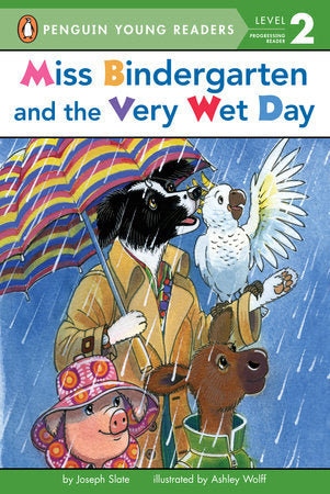 Penguin Young Readers 2 - Miss Bindergarten and the Very Wet Day