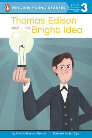Penguin Young Readers 3 - Thomas Edison and His Bright Idea
