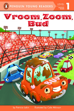 Penguin Young Readers 1 - Vroom, Zoom, Bud