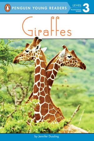 Penguin Young Readers 3 - Giraffes