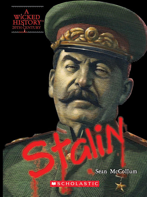 Wicked History - Joseph Stalin