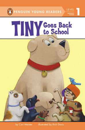 Penguin Young Readers 1 - Tiny Goes Back to School