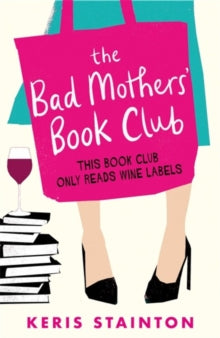The Bad Mothers' Book Club       COMING SOON!