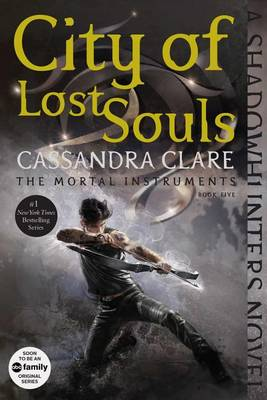 Mortal Instruments #05 - City of Lost Souls