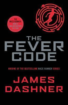 Maze Runner #05: The Fever Code