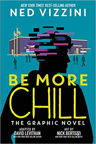 Be More Chill   (Graphic Novel)