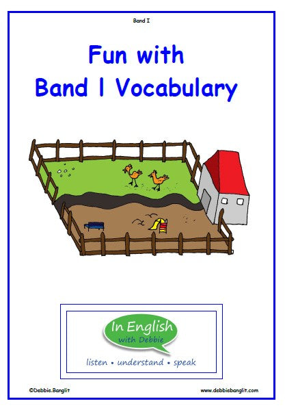 In English with Debbie - Fun with Band 1 - Vocabulary