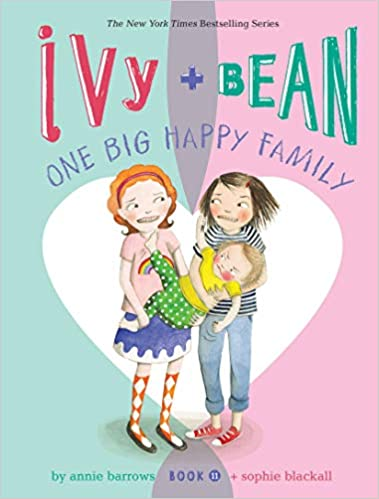 Ivy & Bean #11-One Big Happy Family