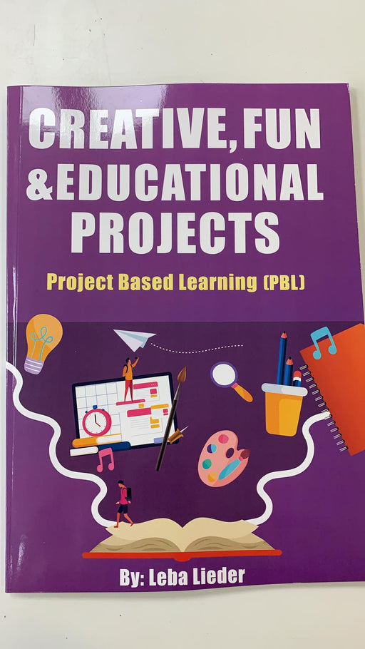 Creative,Fun & Educational Projects  - Project Based Learning