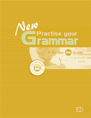 ECB: New Practice Your Grammer 8th Grade