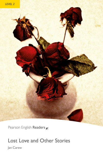 PER L2:   Lost Love and Other Stories    ( Pearson English Graded Readers )