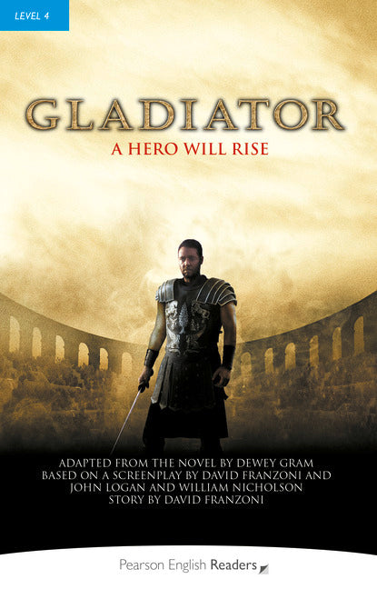 PER L4:  Gladiator     ( Pearson English Graded Readers )