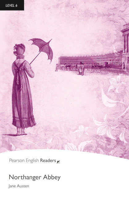 PER L6:   Northanger Abbey    ( Pearson English Graded Readers )