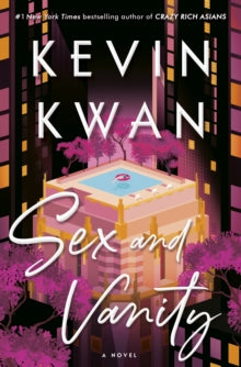 Sex and Vanity : A Novel - COMING JUNE 2020