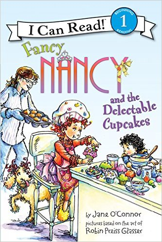 ICR 1-Fancy Nancy and the Delectable Cupcakes
