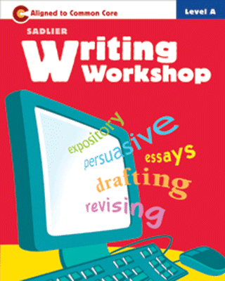 Sadlier Writing Workshop A