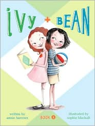 Ivy & Bean #1- Ivy and Bean