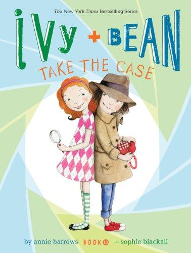 Ivy & Bean #10- Take the Case