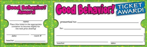 Ticket Awards - Good Behavior!