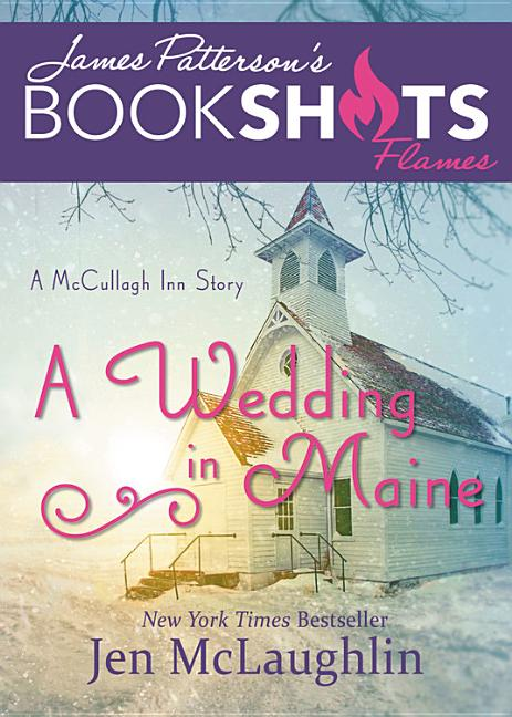 Bookshot Flames -  A Wedding in Maine: A McCullagh Inn Story