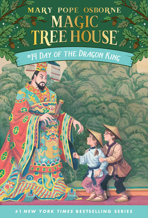 Magic Tree House - #14 Day of the Dragon King