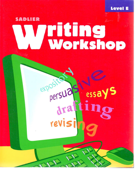 Sadlier Writing Workshop E