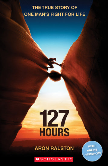Scholastic ELT Readers Level 3: 127 Hours