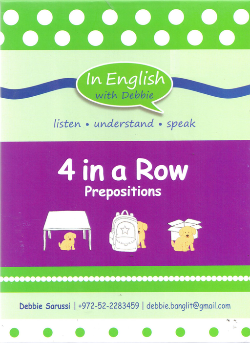 In English With Debbie - 4 in a Row Prepositions