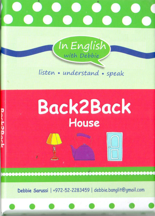 In English With Debbie - Back2Back House