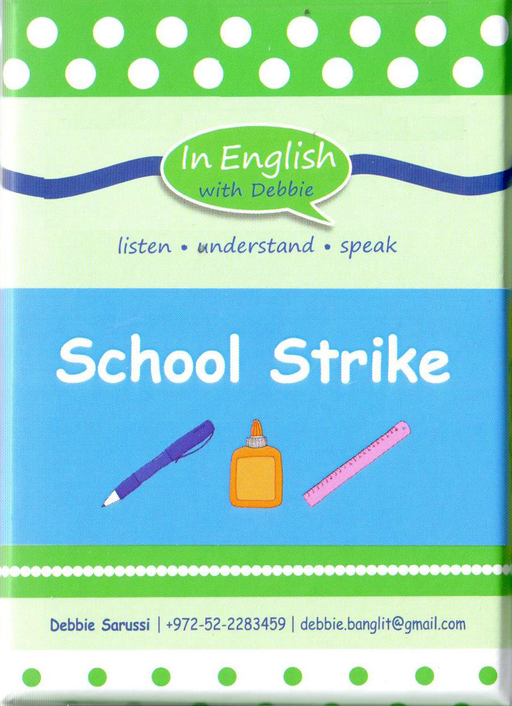 In English With Debbie - School Strike