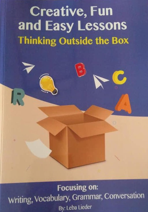 Creative,Fun and Easy Lessons - Thinking Outside the Box