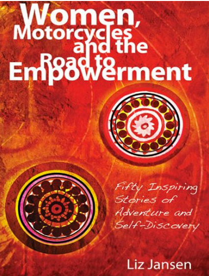 Book - Women, Motorcycles and the Road to Empowerment