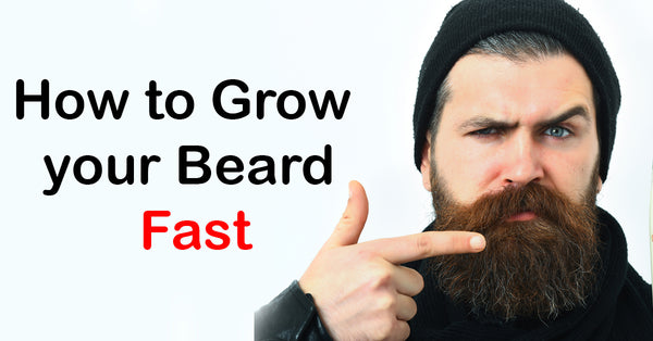 How to Grow your Beard Fast