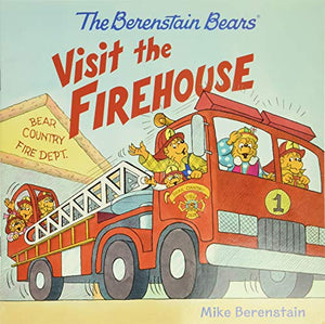 Berenstain Bears Visit the Firehouse