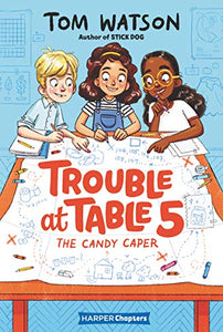 Trouble at Table 5: The Candy Caper