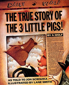 True Story of the 3 Little Pigs
