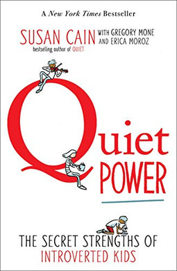 Quiet Power: Strengths of Introv Kids