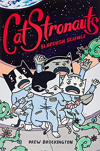 Catstronauts 5: Slapdash Science