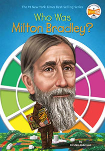 Who Was Milton Bradley