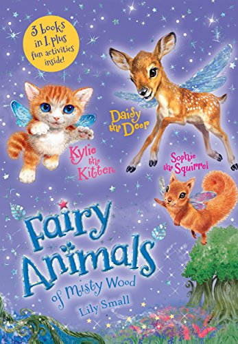 Fairy Animals of Misty Wood (Kylie th Kitten, Daisy the Deer/Sophie the Squirrel)