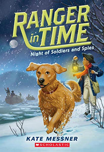Ranger in Time Night of Soldiers Spies