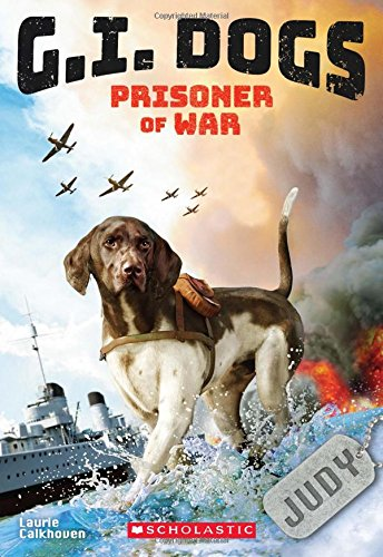 G.I. Dogs #1 Judy, Prisoner of War