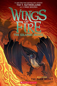 Wings of Fire Graphic #4: The Dark Secret