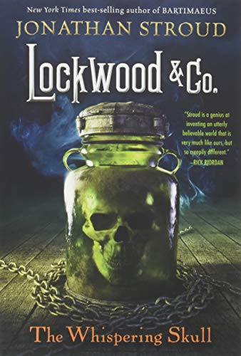 Lockwood & Co.:Whispering Skull