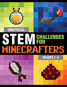 Unofficial STEM Challenges for Minecrafters
