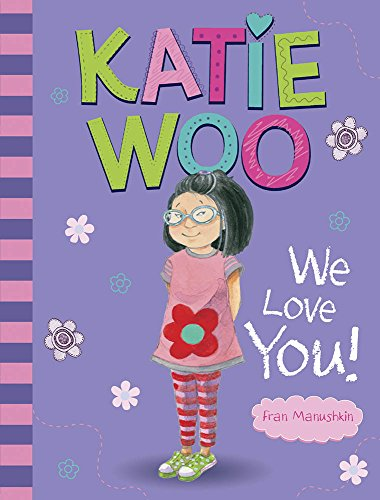 Katie Woo We Love You!