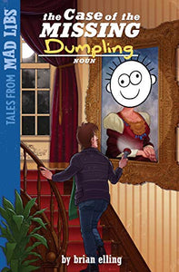 Mad Libs Case of Missing Dumpling
